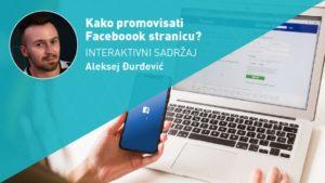 kako promovisati facebook stranicu interaktivni sadržaj