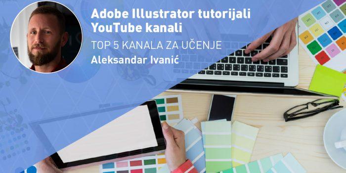 Adobe Illustrator tutorijali – TOP 5 YouTube kanala za učenje