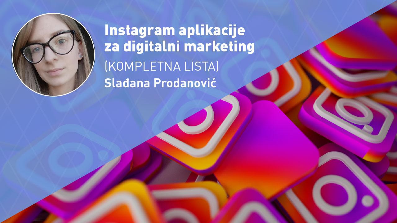 instagram-aplikacije-za-digitalni-marketing-moja-digitalna-akademija-sladjana-prodanovic