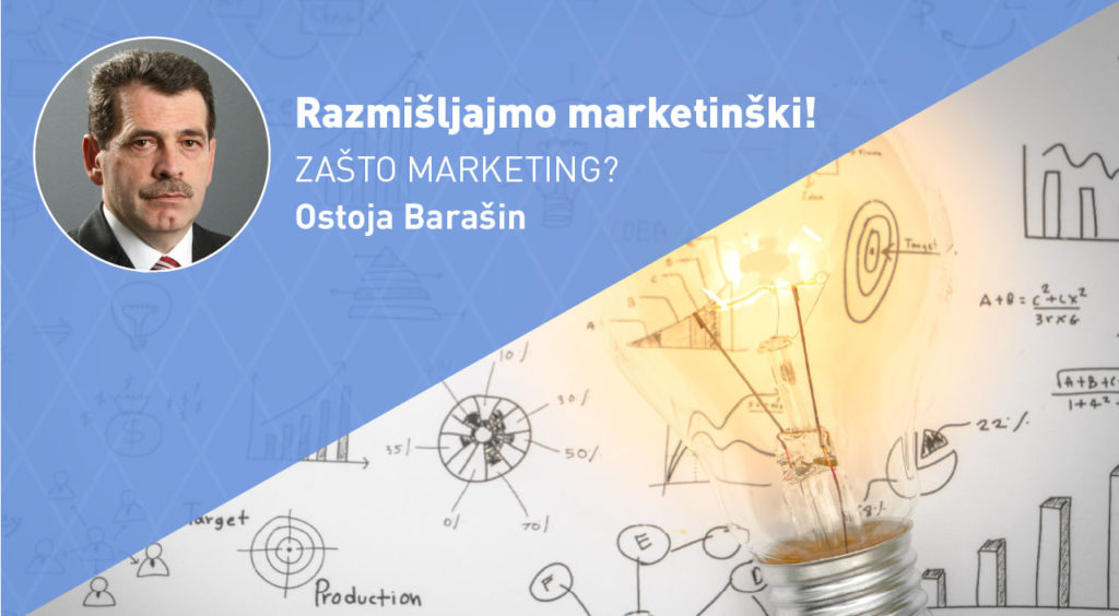razmisljajmo-marketinski-zasto-marketing-moja-digitalna-akademija-ostoja-barasin