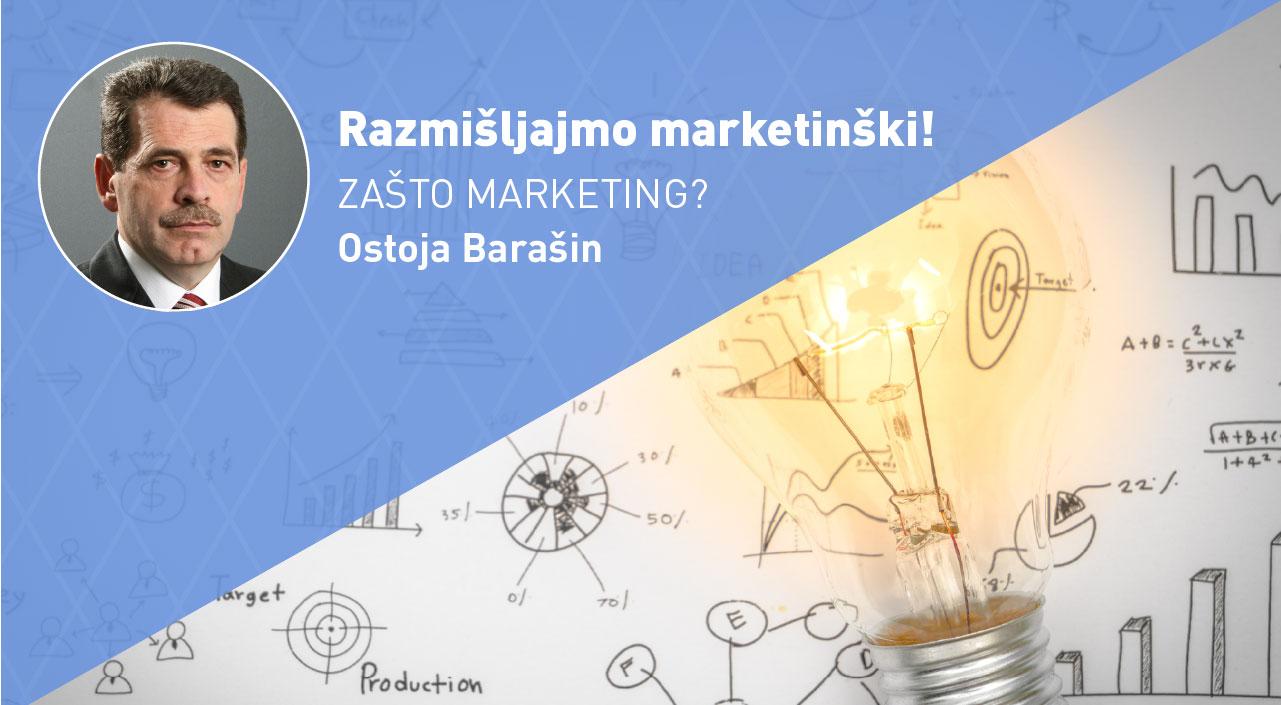 razmisljajmo-marketinski-zasto-marketing-moja-digitalna-akademija-ostoja-barasin