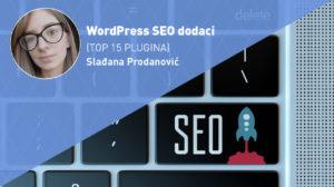 wordpress-seo-dodaci-moja-digitalna-akademija-sladjana-prodanovic