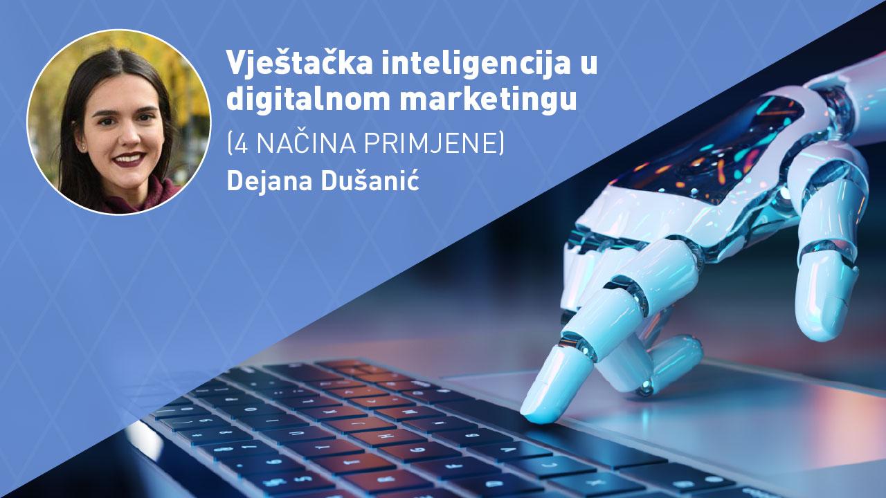 VJESTAČKA-INTELIGENCIJA-U-DIGITALNOM-MARKETINGU-moja-digitalna-akademija-dejana-dusanic