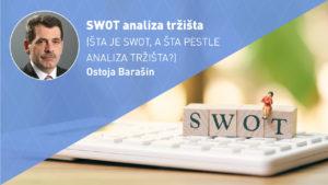 swot-analiza-tržišta-moja-digitalna-akademija-ostoja-barasin