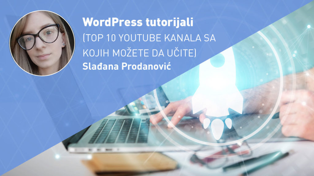 wordpress-tutorijali-web-dizajn-moja-digitalna-akademija-sladjana-prodanovic