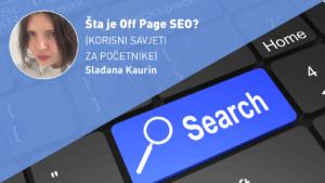 ŠTA-JE-OFF-PAGE-SEO-moja-digitalna-akademija-sladjana-kaurin