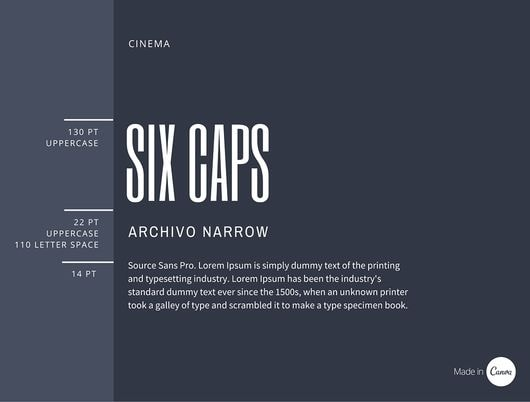Six Caps x Archivo Narrow font