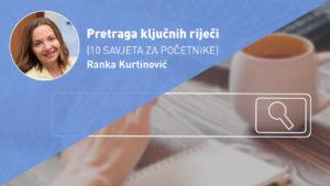 pretraga-ključnih-riječi-moja-digitalna-akademija-ranka-kurtinovic