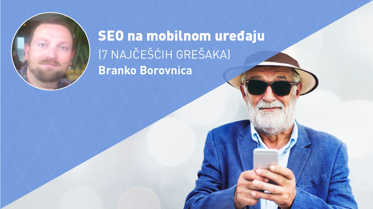 SEO-NA-MOBILNOM-UREĐAJU-moja-digitalna-akademija-branko-borovnica