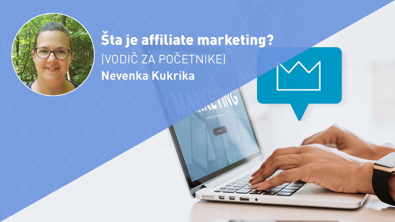 sta-je-affiliate-marketing-vodic-za-pocetnike-moja-digitalna-akademija-nevenka-kukrika