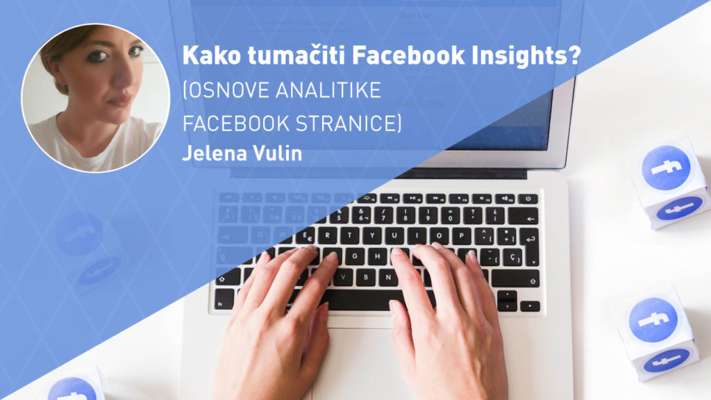 facebook-insights-analitika-facebook-stranice-moja-digitalna-akademija-jelena-vulin