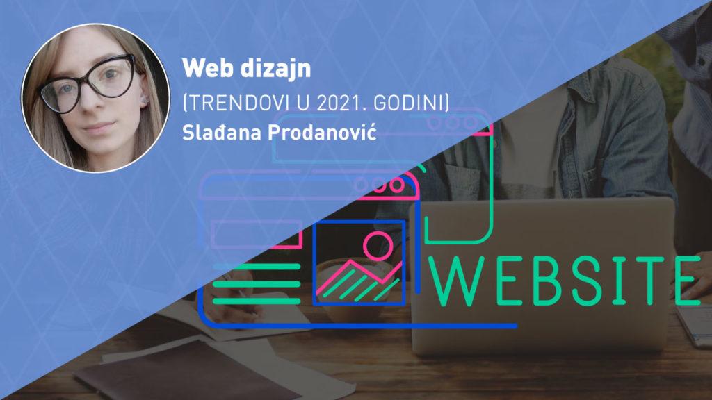 web-dizajn-trendovi-2021-moja-digitalna-akademija-sladjana-prodanovic