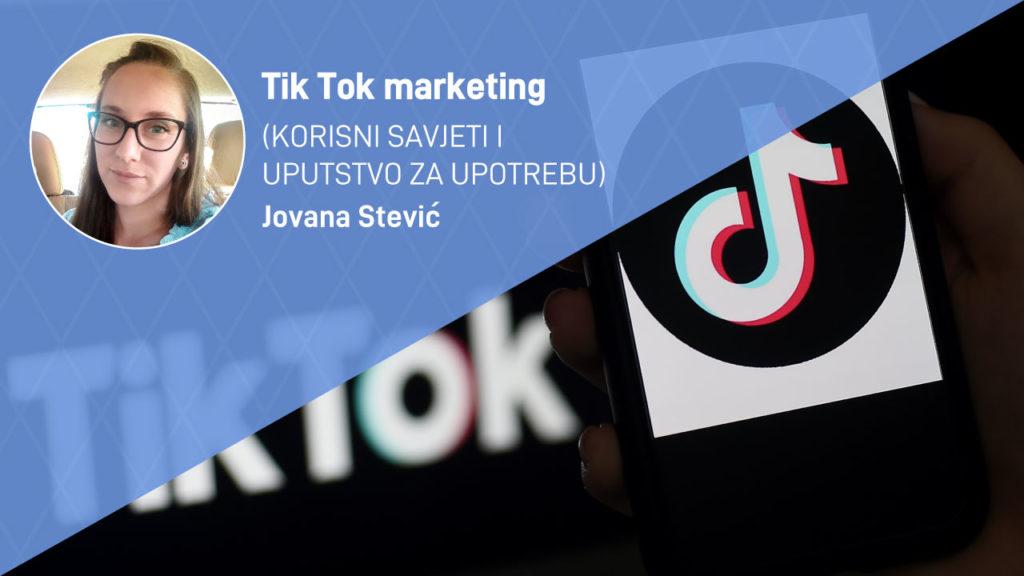 tik-tok-marketing-korisni-savjeti-moja-digitalna-akademija-jovana-stevic